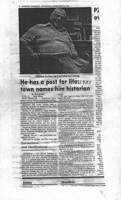 "Title from the Journal Inquirer ""He has a post for life: town names him historian"". Mike DeVito."