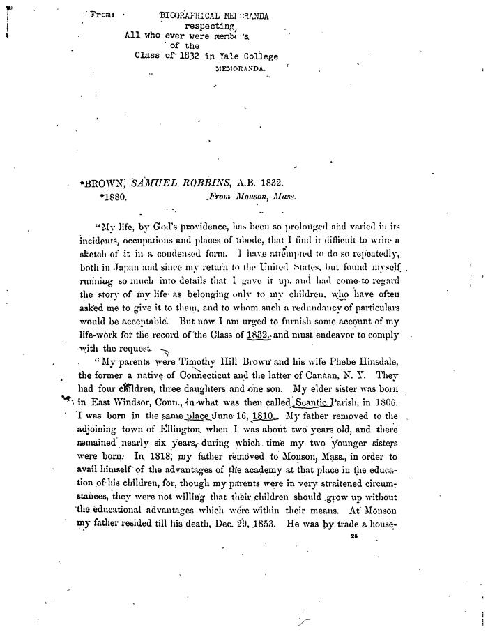 """Biographical Memoranda  respecting """"All who ever were members of the Class of 1832 in Yale College memoranda. Brown Samuel Robbins, A.B. 1832.  *1880 from Monson, Mass."""