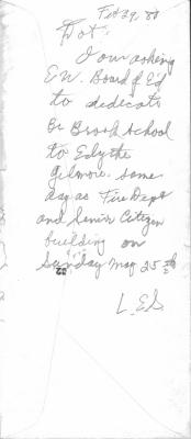 Note  dated February 29, 1980 to Dot asking the East Windsor Board of Education to dedicate the Broad Brook School to Edythe Gilmore.