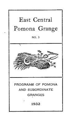 East Central Pomona Grange, 1932 Programs.