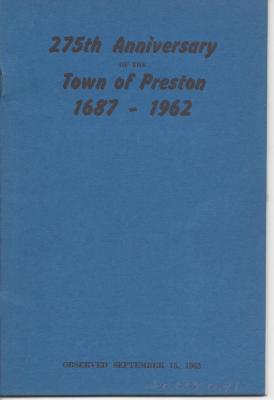 275th Anniversary of the Town of Preston 1687-1962