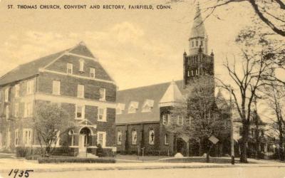 St. Thomas Church, Convent and Rectory, Fairfield, Conn.